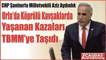 CHP'li Aydınlık, Şanlıurfalı ölmeyi haketmiyor!