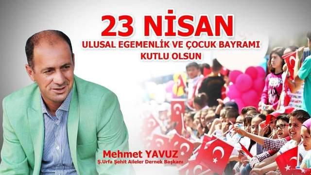 Mehmet Yavuz'dan 23 Nisan mesajı