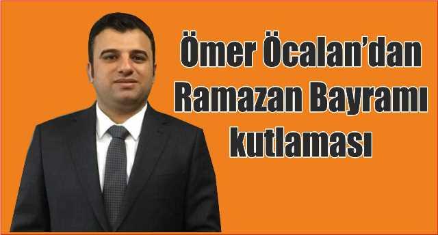 Ömer Öcalan'dan Ramazan bayramı mesajı