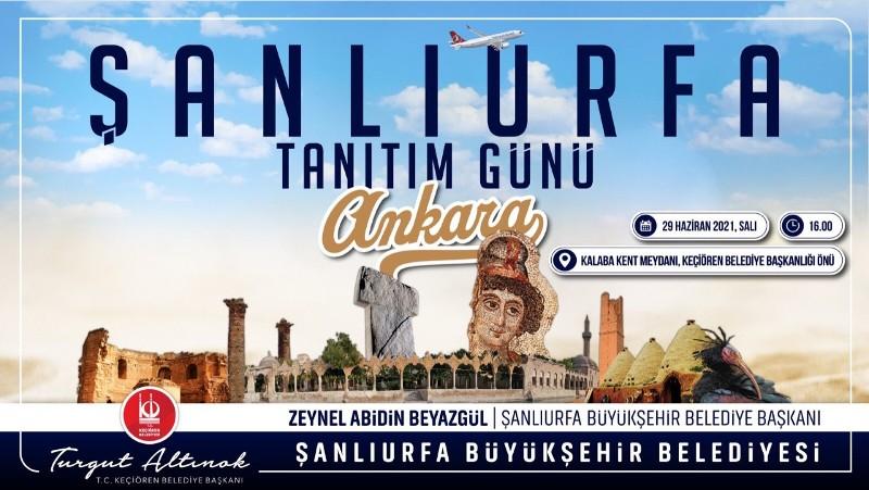 """""""Şanlıurfa Tanıtım Günleri"""" Ankara ve İstanbul'da düzenlenecek"""