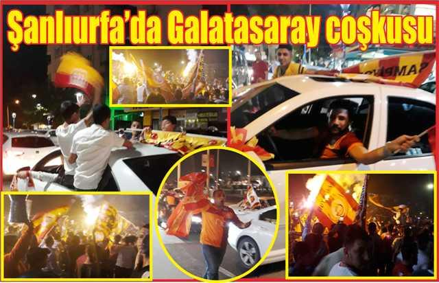 Şanlıurfa'da Galatasaray coşkusu