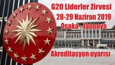 G20 Liderler Zirvesi'ni izleyecek basın mensuplarının akreditasyon başvuruları