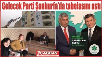 Gelecek Partisi Urfa'da tabelasını astı