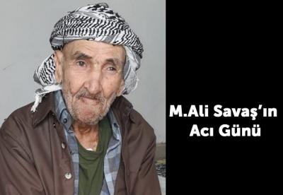 Mehmet Ali Savaş'ın acı günü…
