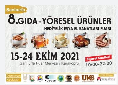 Şanlıurfa 8. gıda ve yöresel ürünler fuarı açılıyor